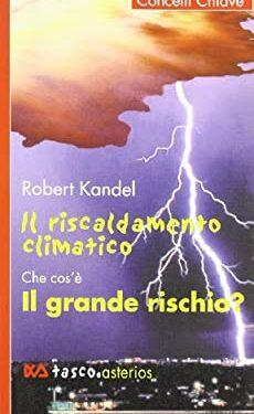 Riscaldamento climatico – Robert Kandel – Recensione