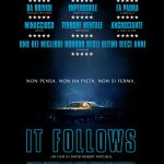 It Follows – Alto livello registico. Sceneggiatura da rivedere.