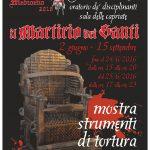 Mostra Il martirio dei santi strumenti dell' inquisizione fino al 15 settembre