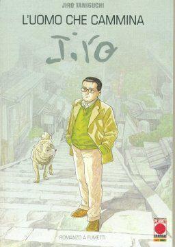L'uomo che camminava – i fumetti di Jiro Taniguchi