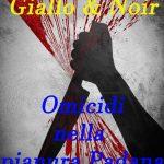 Itinerario giallo & noir in Italia. Omicidi nella Pianura Padana di Alberto Zanini