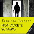 Non avrete scampo di Tommaso Carbone