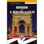 Mariani  e Il peso della colpa – recensione e intervista all'autrice M. Masella