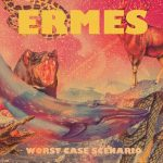 Ermes – Worst Case Scenario – Il debutto sulla lunga distanza!