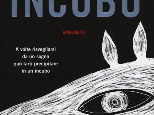 Incubo – Wulf Dorn recensione di Teresa Breviglieri