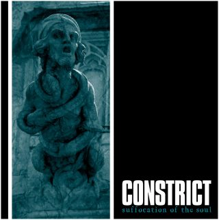 constrict-suffocation-of-the-soul-2016