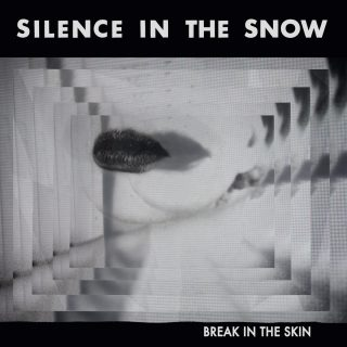silence-in-the-snow-break-in-the-skin-2016
