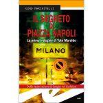 """""""Il segreto di piazza Napoli"""" di Gino Marchitelli Recensione"""