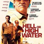 Hell Or High Water – Texas tra razzismo, disperazione e violenza.
