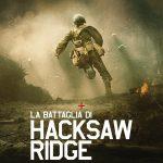 La Battaglia Di Hacksaw Ridge – Mel Gibson fra guerra e religione.