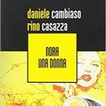 Nora una donna – Cambiaso & Casazza – Recensione