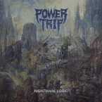 Power Trip – Nightmare Logic – recensione musica