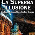 La superba illusione – Novelli & Zarini – Recensione