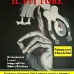 """Libro """"Il pittore"""" di Gino Marchitelli edito dalla Red Duck Edizioni"""