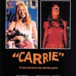 Carrie – Lo Sguardo Di Satana – Indelebile furia iconoclasta da King a De Palma.