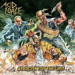 Acid Force – Atrocity For The Lust – Recensione musica