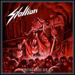 Stallion – From The Dead – Tellurico e tradizionale speed metal teutonico.
