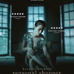 Personal Shopper – Cinema spiritico con un notevole tratto filosofico.