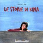 Le storie di Kina scritto da Monica Seri edito da Edizioni Argentodorato