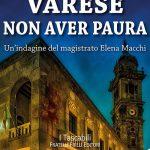 Varese non aver paura – Laura Veroni –  recensione