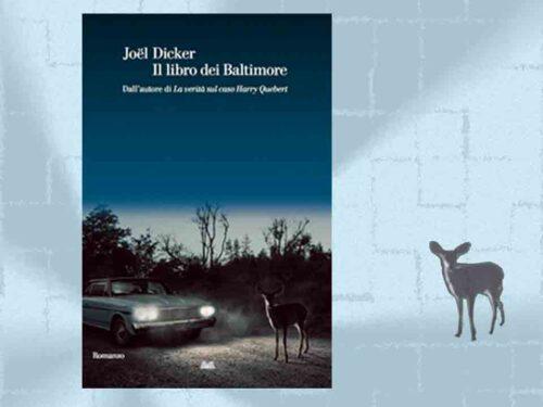 Il libro dei Baltimore di Joel Dicker – Recesione