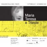 Maria Teresa e Trieste –  mostra 7 ottobre 17 – 18 febbraio 2018