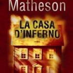 Richard Matheson: La casa d'inferno recensione di Matteo Melis