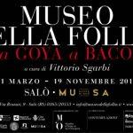 Museo della follia da Goya a Bacon fino al 19.11.17