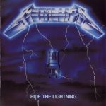 Metallica – Ride The Lightning – I Metallica cavalcano il fulmine.