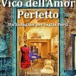 Vico dell'Amor Perfetto – Adelaide Barigozzi – Recensione