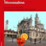 Uno spritz per il commissario Mezzasalma di Antonio Vasselli