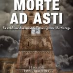 Morte ad Asti – Fabrizio Borgio – Fratelli Frilli Editori- Recensione