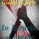 Itinerario giallo & noir in Italia. In Etruria si uccide di Alberto Zanini