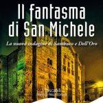 Il fantasma di San Michele di Alessandro Reali – Fratelli Frilli Editori