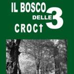 """""""Il Bosco delle Tre Croci"""" – Lorenzo Barbieri – Recensione"""