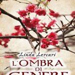 L'ombra di Cenere – Romanzo di Linda Lercari – Recensione