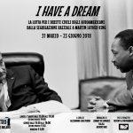 Mostra I have a dream – 31 marzo – 23 giugno 2018 MILANO – LA CASA DI VETRO