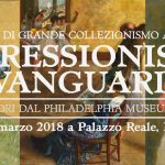 IMPRESSIONISMO E AVANGUARDIE Capolavori dal Philadelphia Museum of Art
