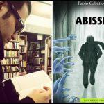 """Intervista a Paolo Cabutto autore de """"Abissi"""" raccolta di racconti."""