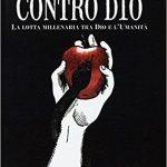 Contro Dio – Francesco Boer – Recensione