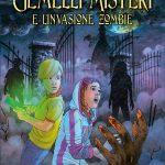 I gemelli Misteri e l'invasione Zombie – Rocco Ballacchino