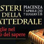 I MISTERI DELLA CATTEDRALE  Piacenza dal 7 aprile al 7 luglioVia Prevostura n.7