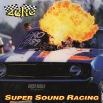 Zeke – Super Sound Racing – Il party acido di Seattle ovest.