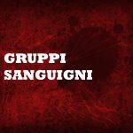 I gruppi sanguigni – Approfondimento Emanuele Airola