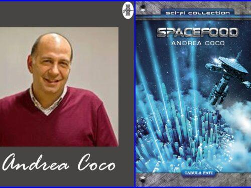 Intervista ad Andrea Coco autore di Spacefood (La nuova gastronomia siderale)