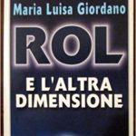 Rol e l'altra dimensione – Maria Luisa Giordano – recensione