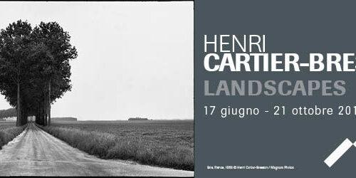 Henri Cartier-Bresson. Landscapes