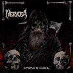 Nervosa – Downfall Of Mankind – Mai dimenticare, mai ripetere.