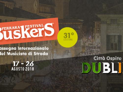 Ferrara Buskers Festival dal 17 al 26 agosto 2018 – artisti di strada –