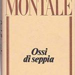 Spesso il male di vivere ho incontrato di Eugenio Montale: una lettura